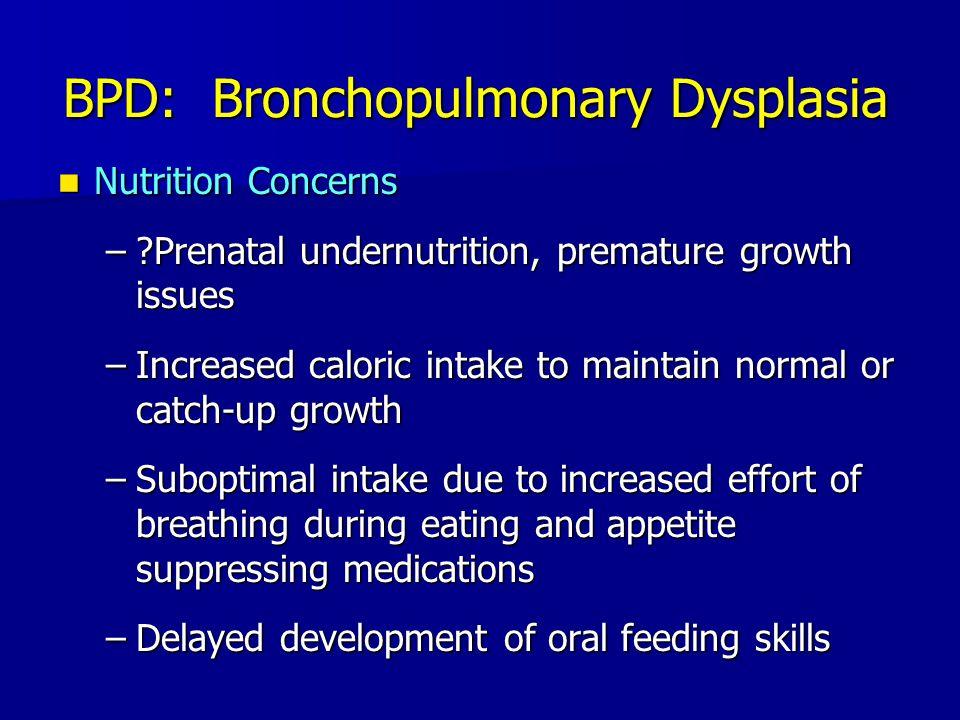 BPD: Bronchopulmonary Dysplasia