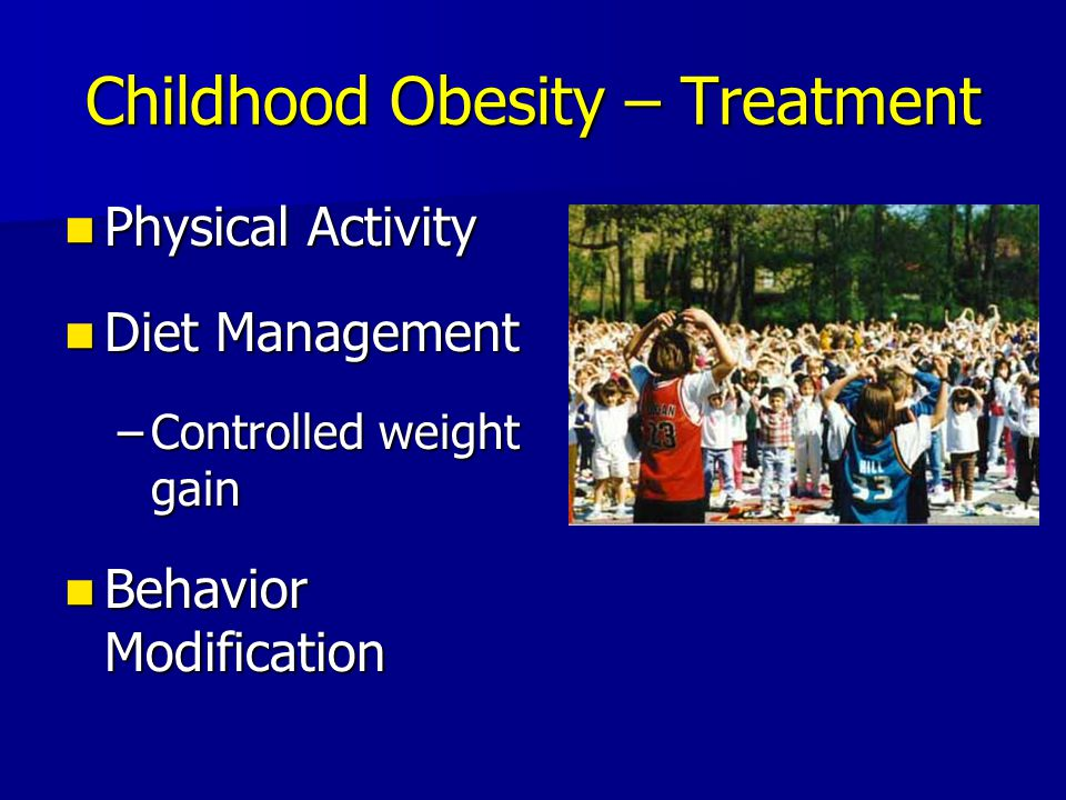 Childhood Obesity – Treatment