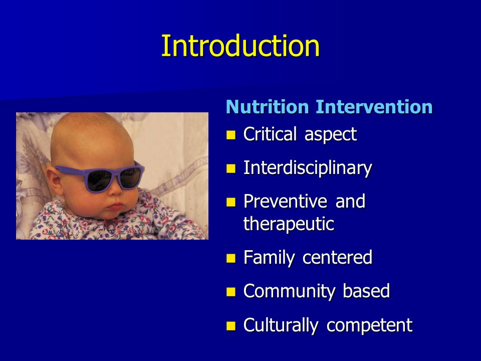 Introduction Nutrition Intervention Critical aspect Interdisciplinary