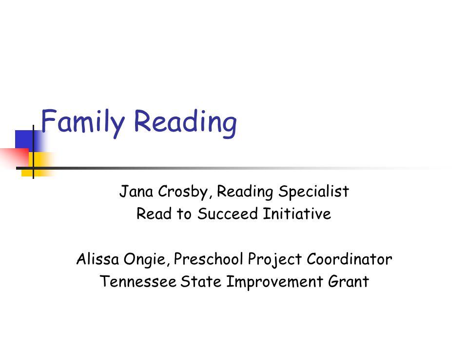 Family Reading Jana Crosby, Reading Specialist
