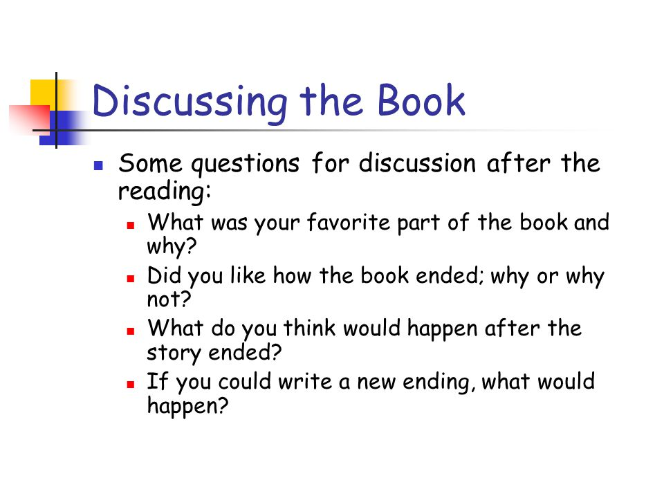 Discussing the Book Some questions for discussion after the reading: