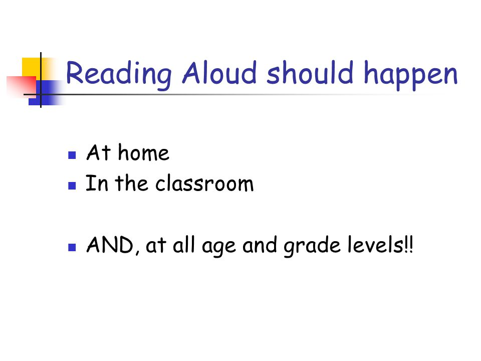 Reading Aloud should happen
