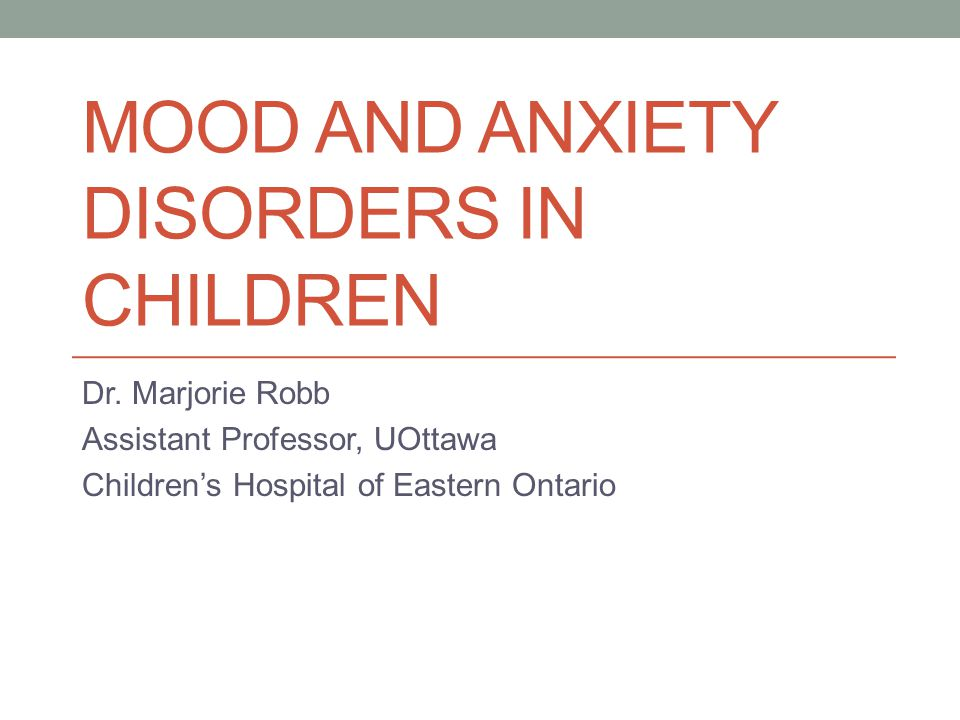 Mood and anxiety disorders in children