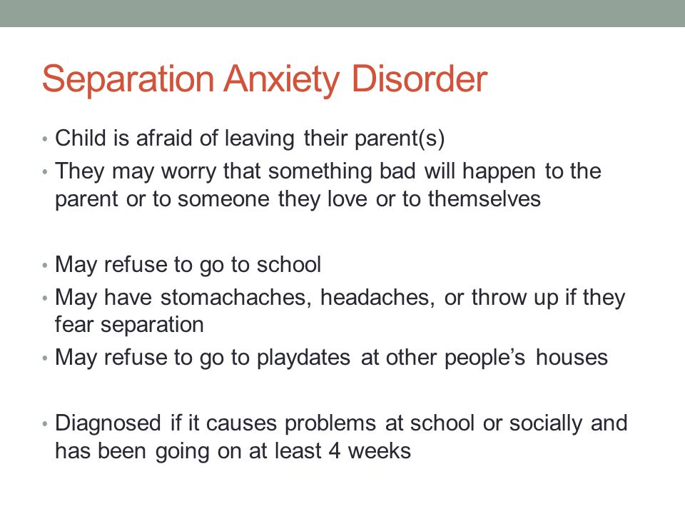 Separation Anxiety Disorder