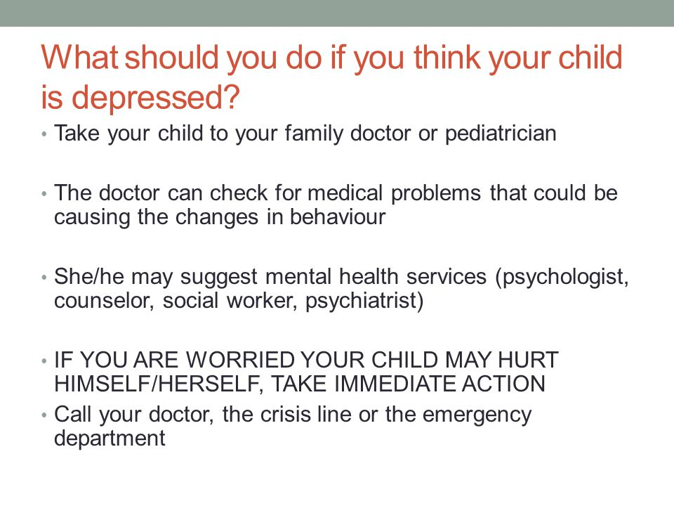 What should you do if you think your child is depressed