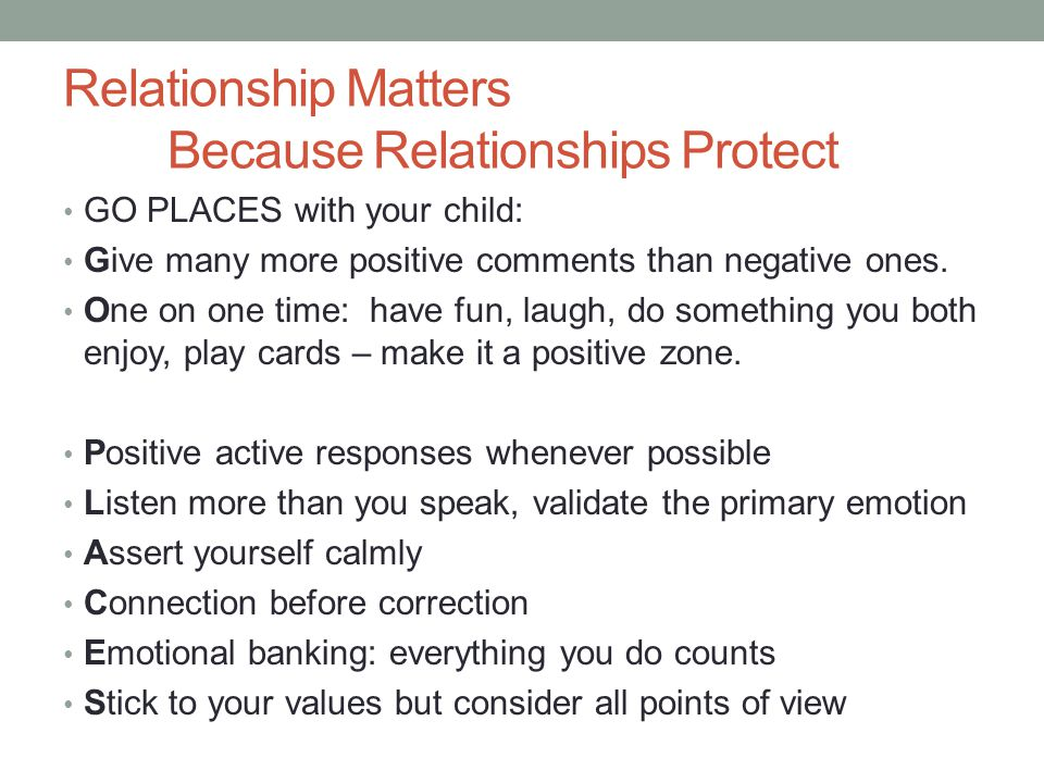 Relationship Matters Because Relationships Protect