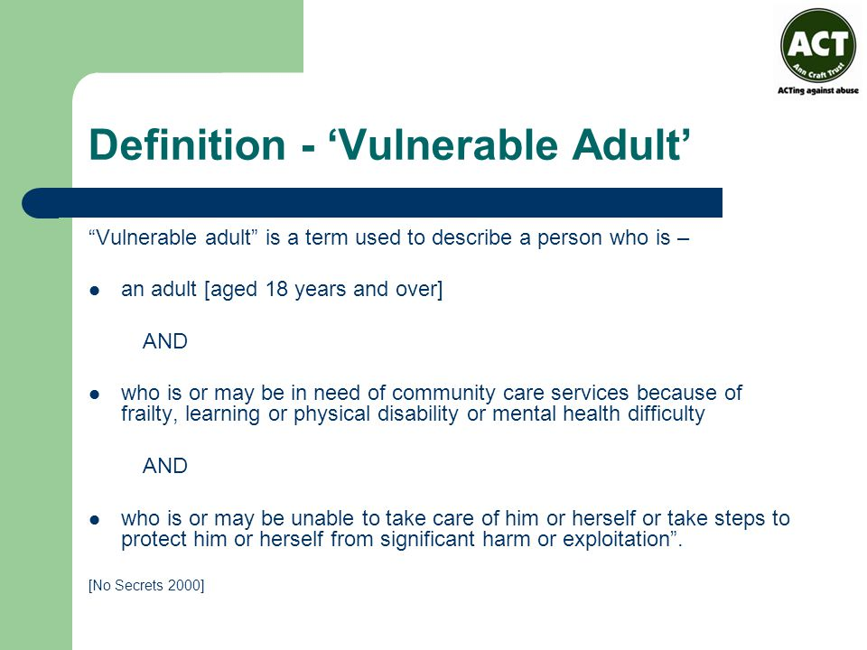 Definition - 'Vulnerable Adult'