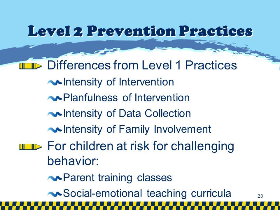 Level 2 Prevention Practices
