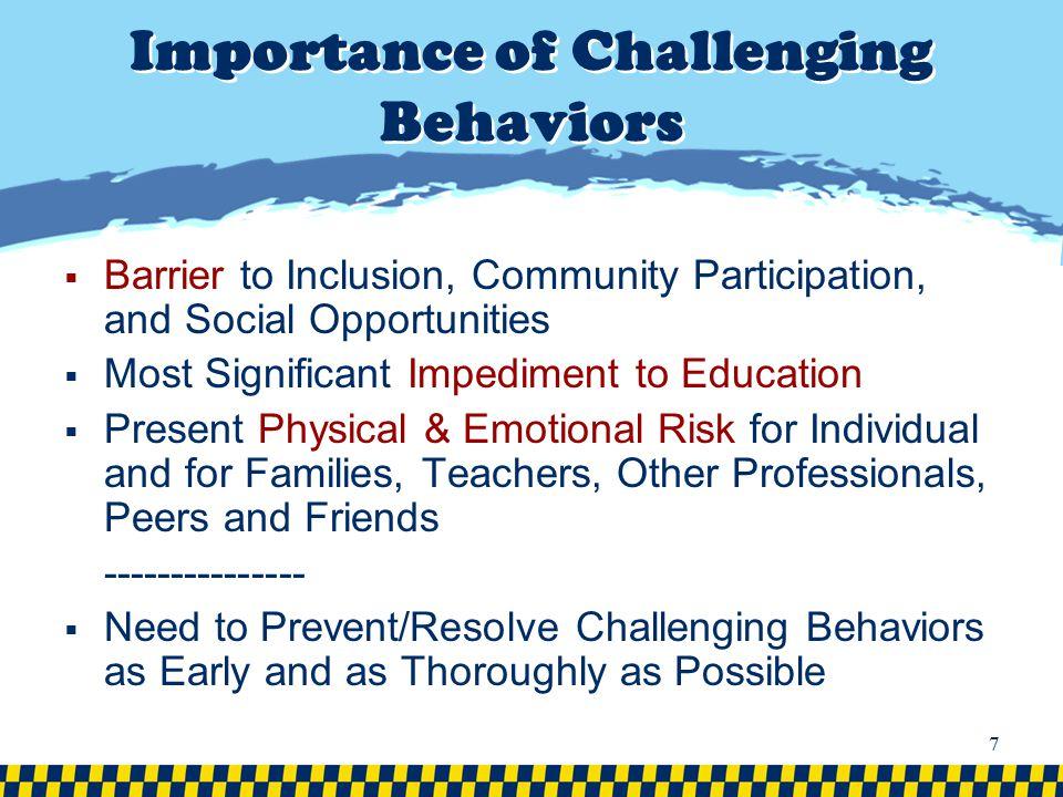 Importance of Challenging Behaviors