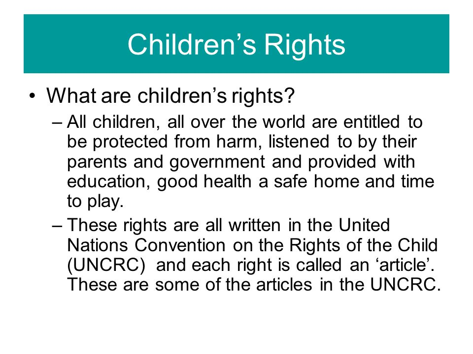 Children's Rights What are children's rights