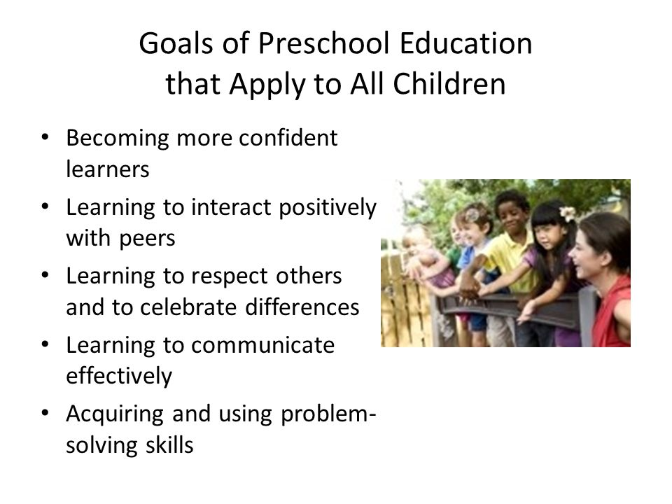 Goals of Preschool Education that Apply to All Children