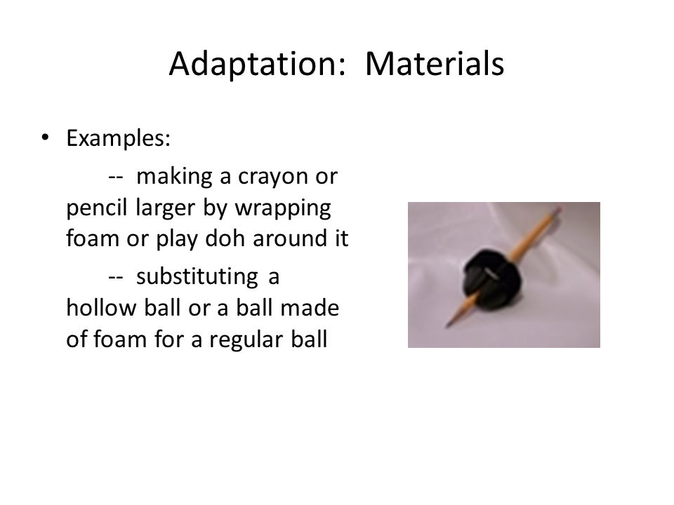 Adaptation: Materials