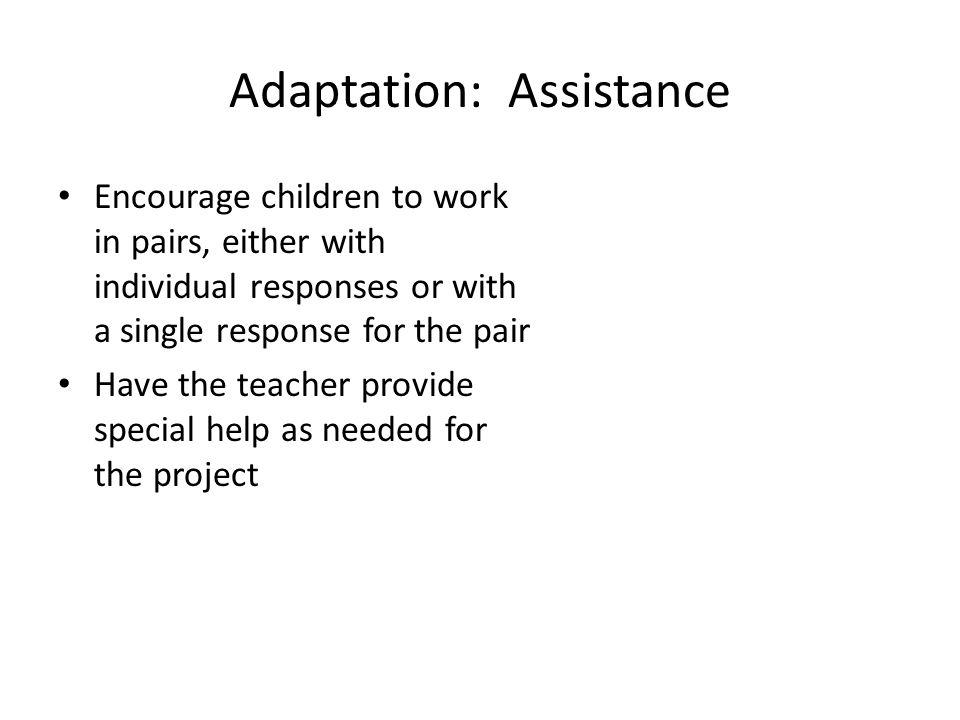 Adaptation: Assistance