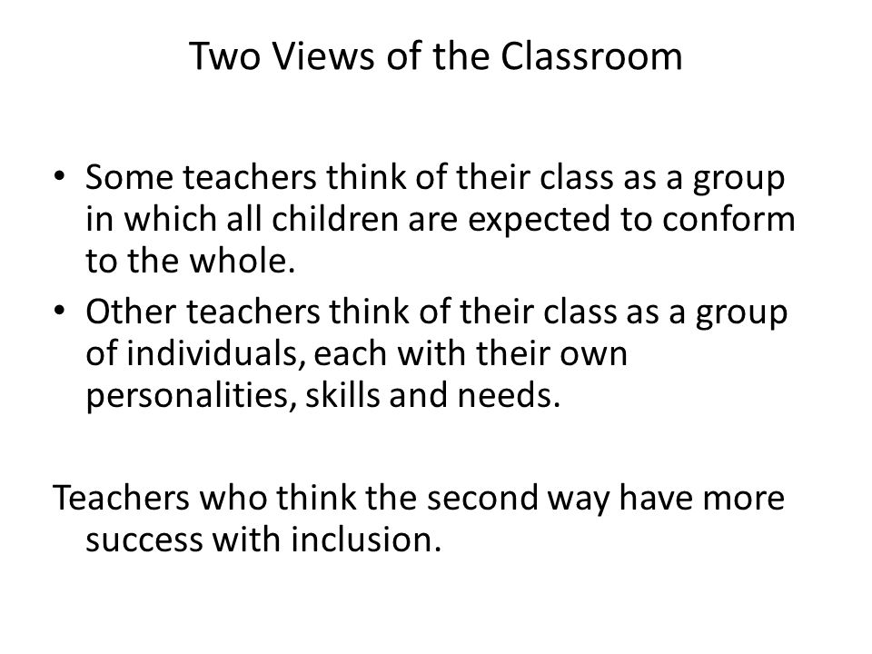 Two Views of the Classroom