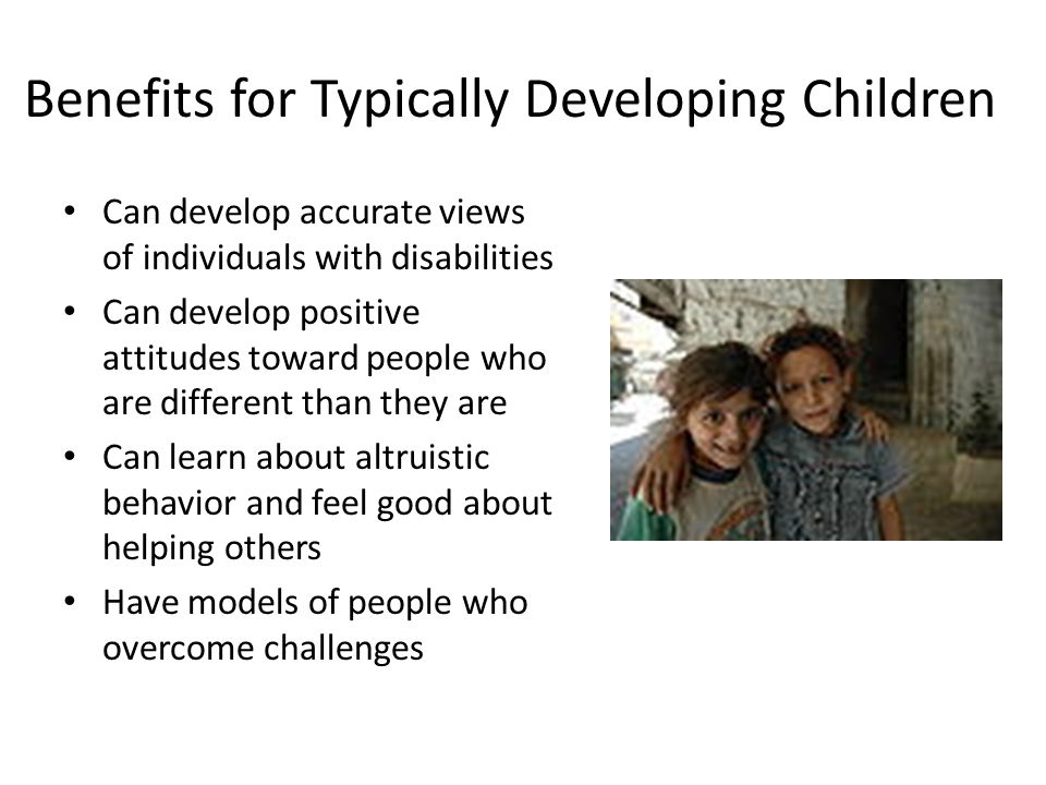 Benefits for Typically Developing Children