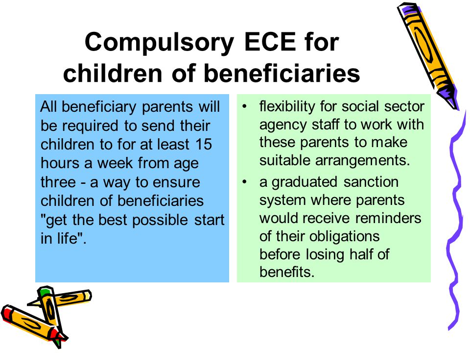 Compulsory ECE for children of beneficiaries