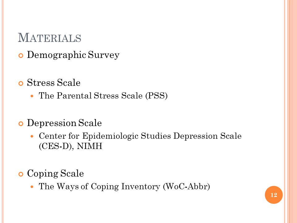 Materials Demographic Survey Stress Scale Depression Scale