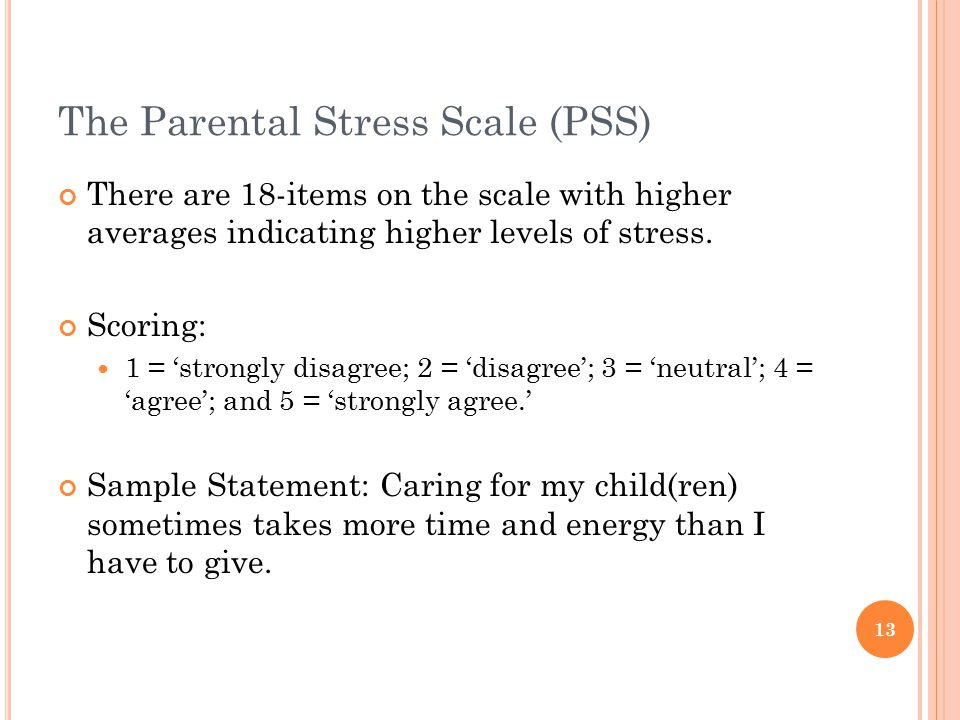 The Parental Stress Scale (PSS)