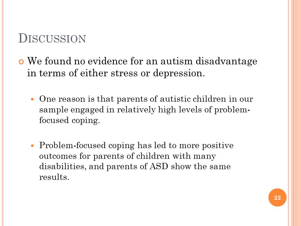 Discussion We found no evidence for an autism disadvantage in terms of either stress or depression.