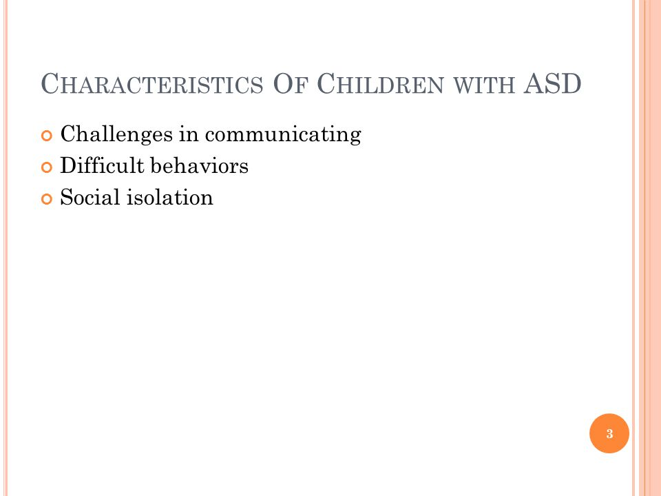 Characteristics Of Children with ASD
