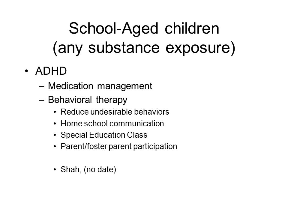 School-Aged children (any substance exposure)