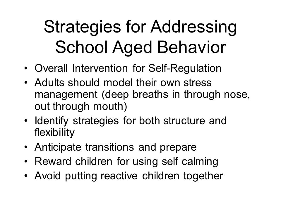 Strategies for Addressing School Aged Behavior