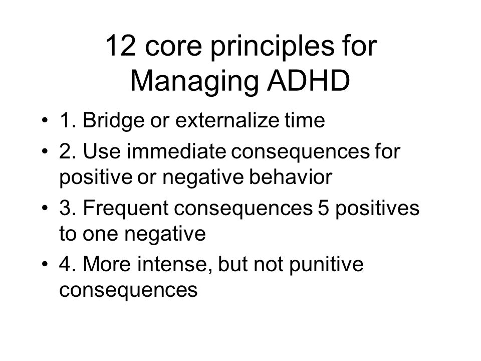 12 core principles for Managing ADHD
