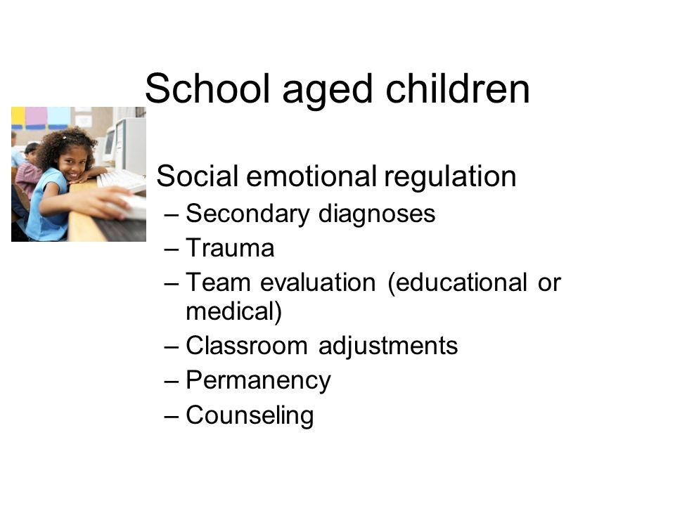 School aged children Social emotional regulation Secondary diagnoses
