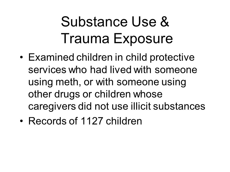 Substance Use & Trauma Exposure