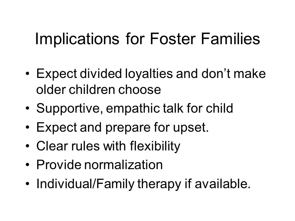 Implications for Foster Families
