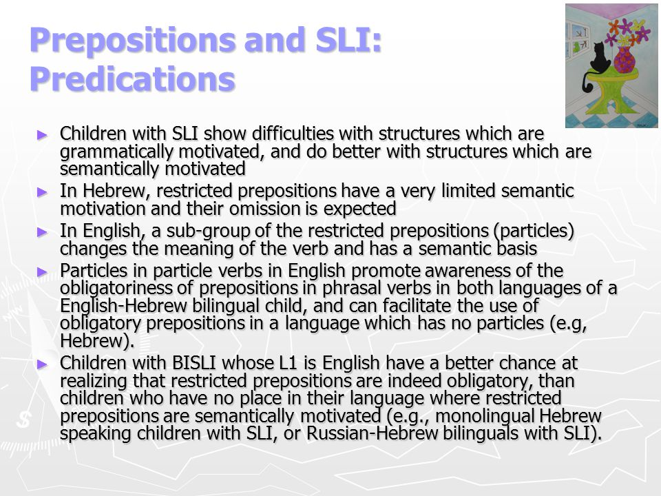 Prepositions and SLI: Predications