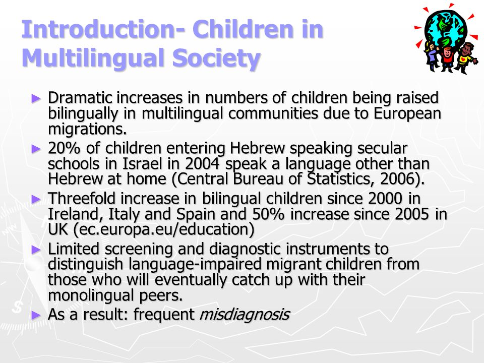 Introduction- Children in Multilingual Society