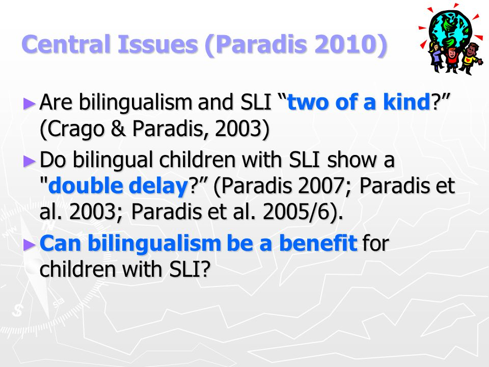 Central Issues (Paradis 2010)