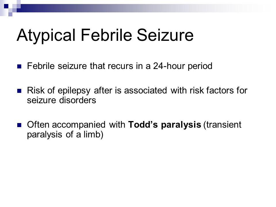 Atypical Febrile Seizure