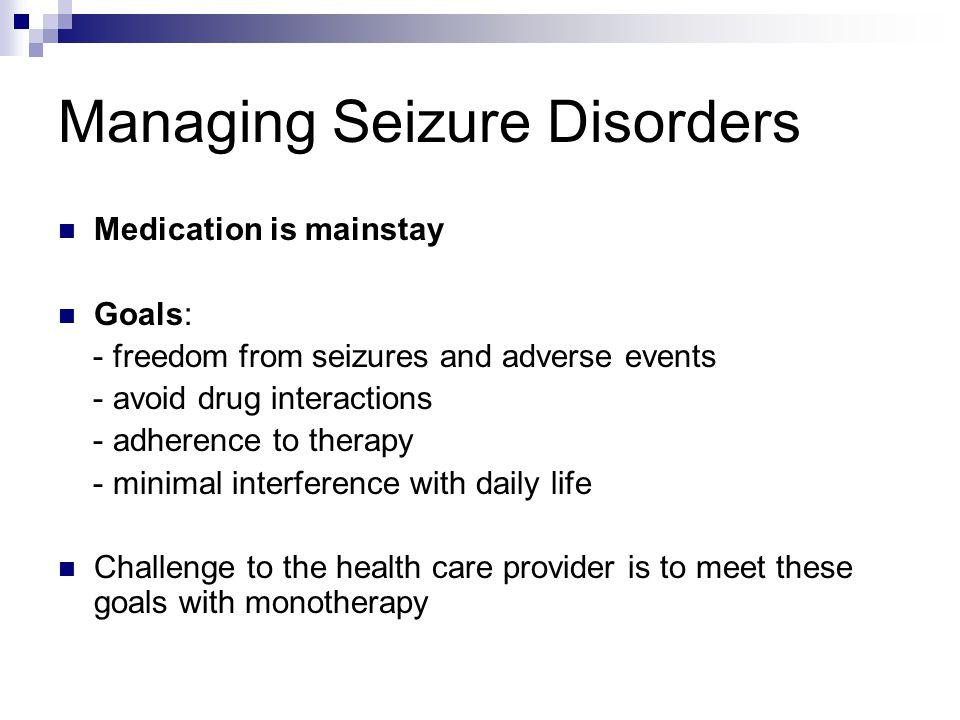 Managing Seizure Disorders