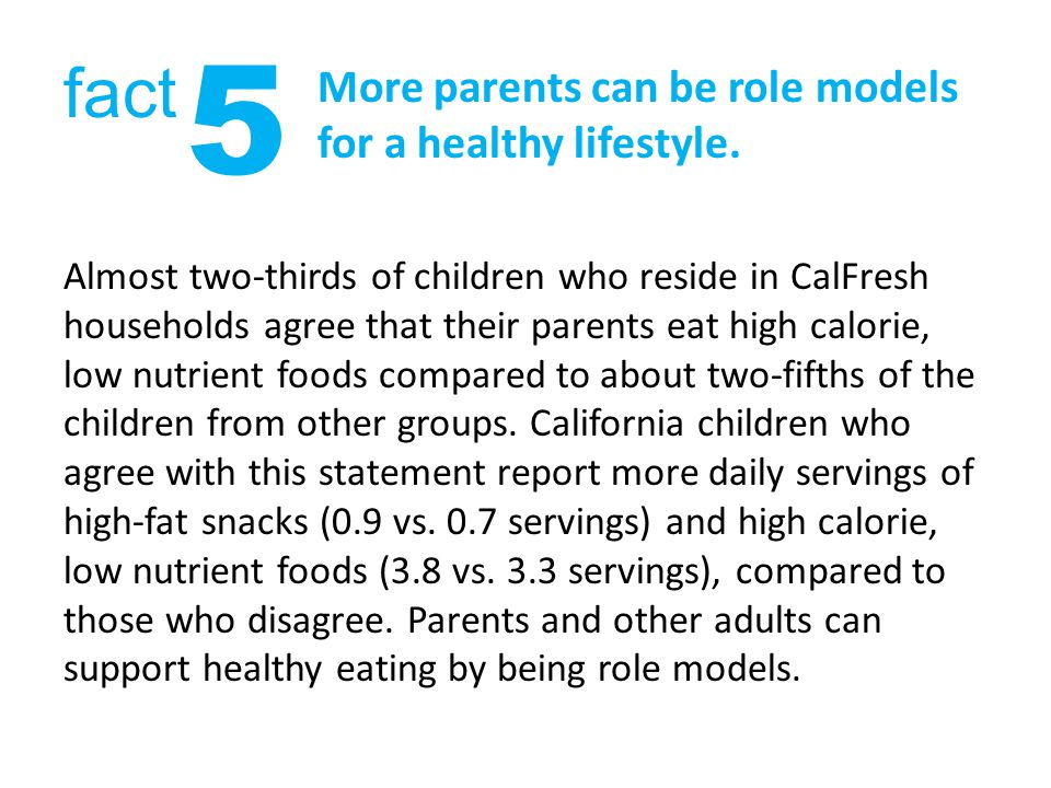 More parents can be role models for a healthy lifestyle.