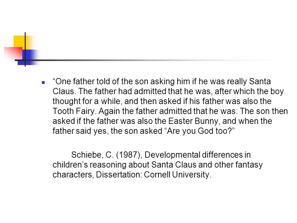 One father told of the son asking him if he was really Santa Claus