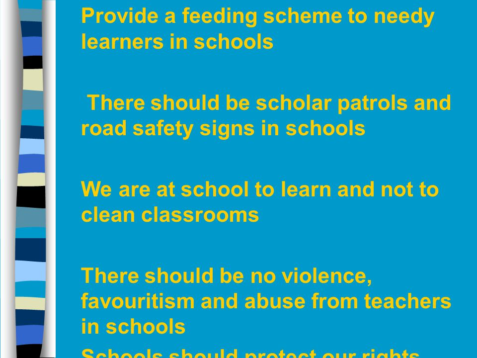 Provide a feeding scheme to needy learners in schools