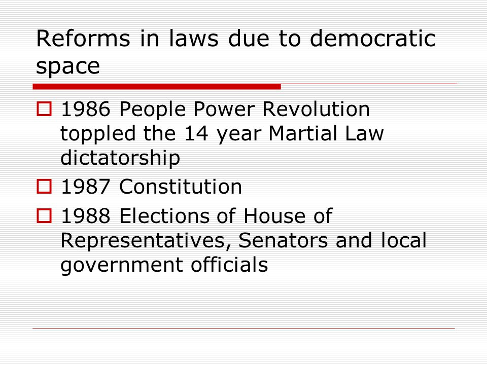 Reforms in laws due to democratic space
