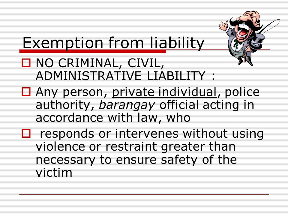 Exemption from liability