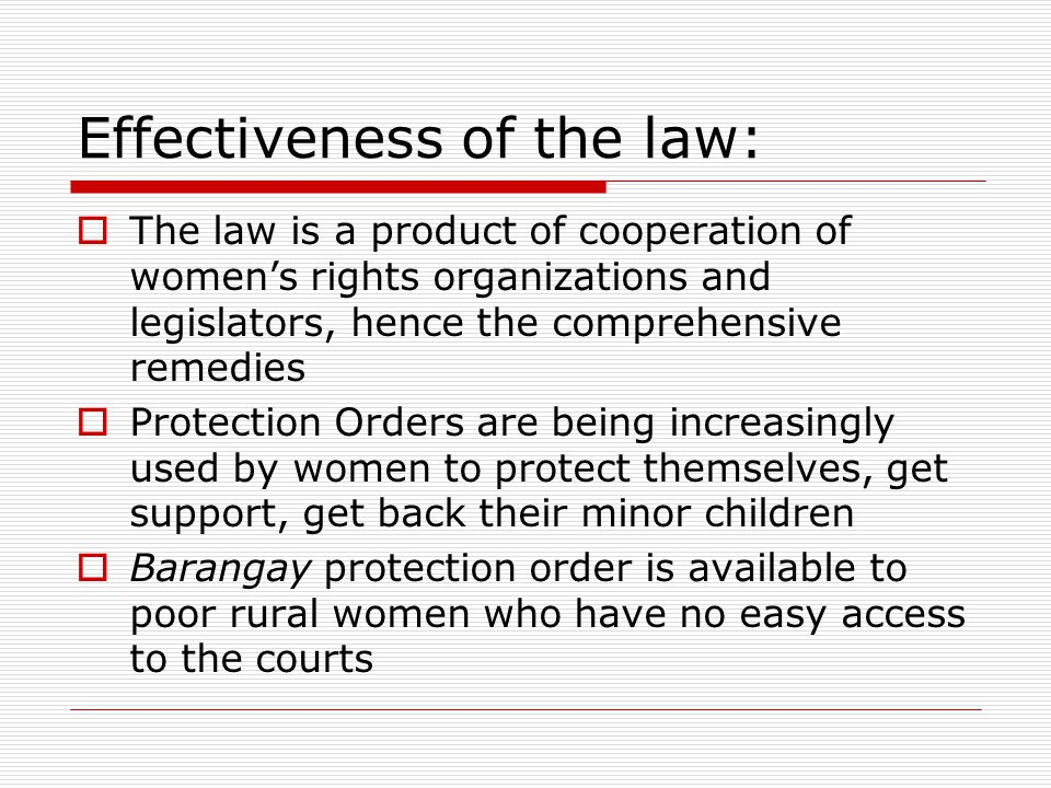 Effectiveness of the law:
