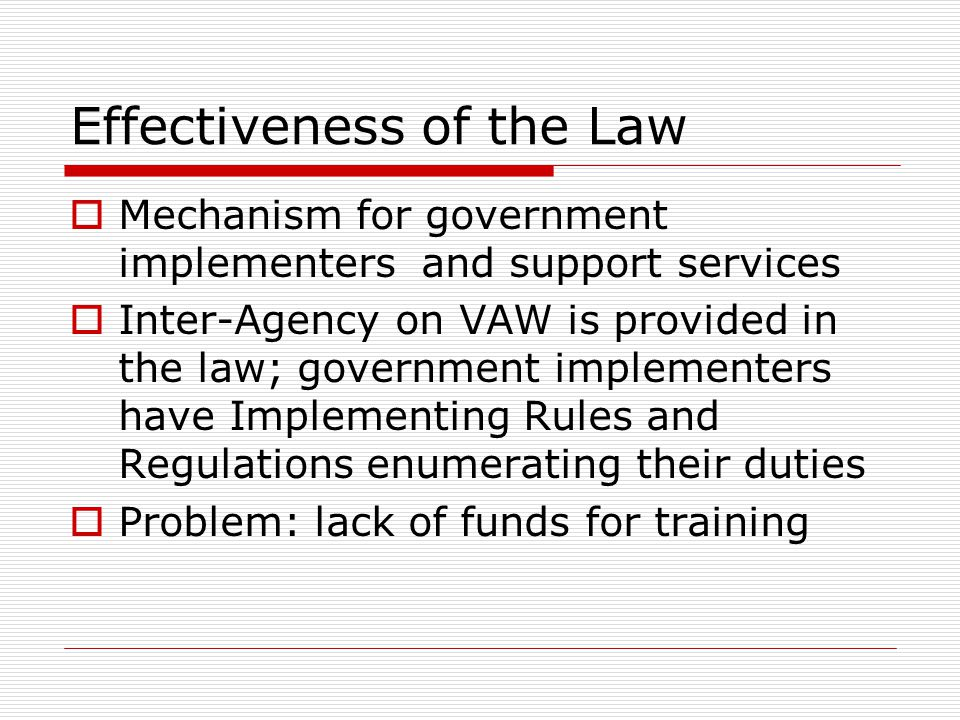 Effectiveness of the Law