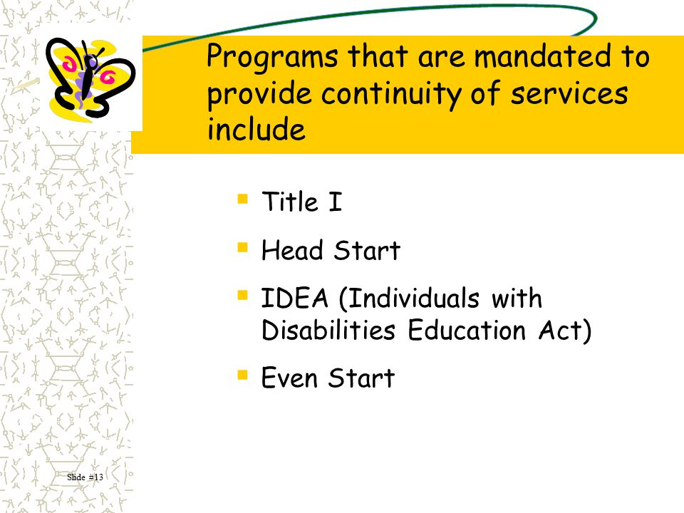 Programs that are mandated to provide continuity of services include