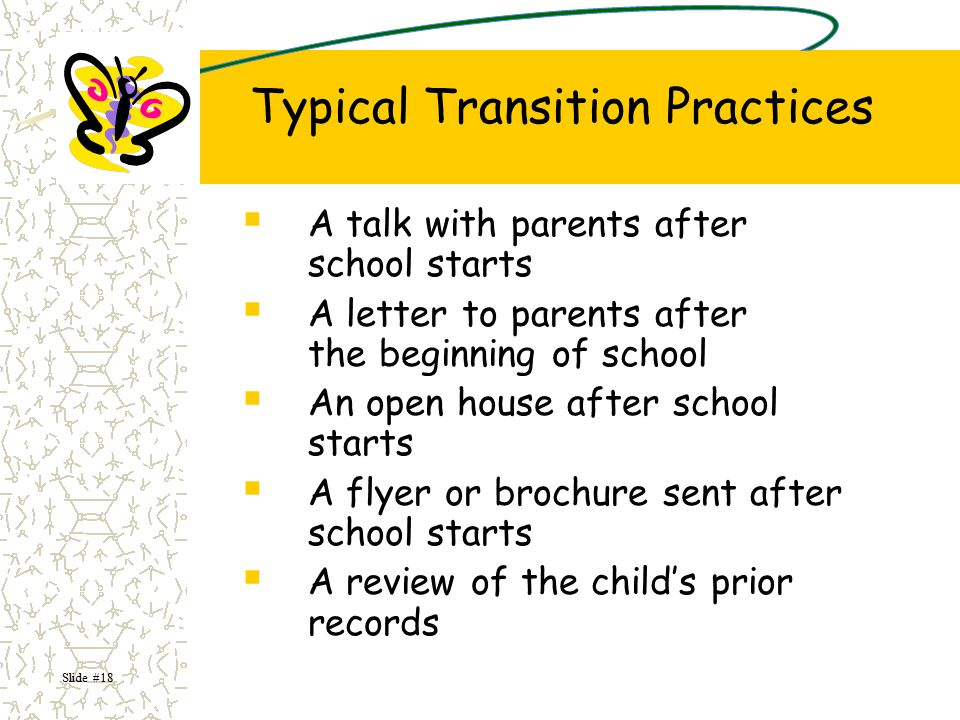 Typical Transition Practices