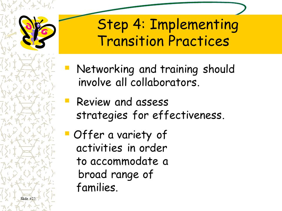 Step 4: Implementing Transition Practices
