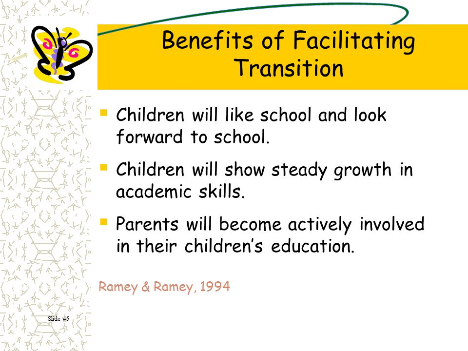 Benefits of Facilitating Transition
