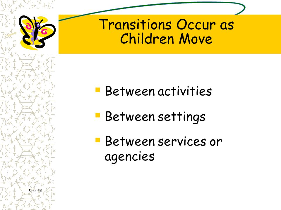 Transitions Occur as Children Move