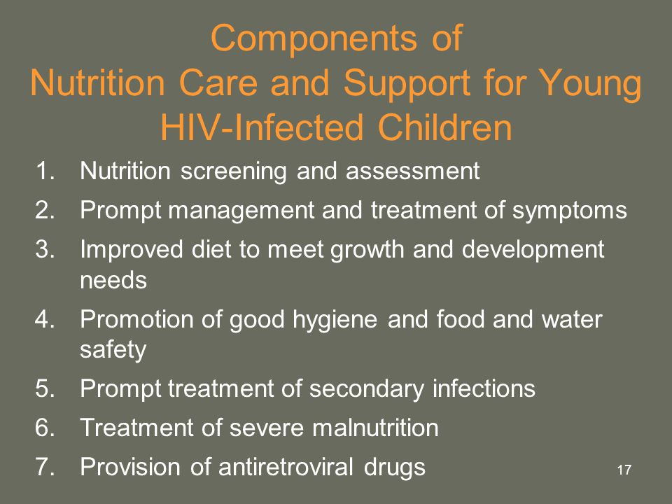 Components of Nutrition Care and Support for Young HIV-Infected Children