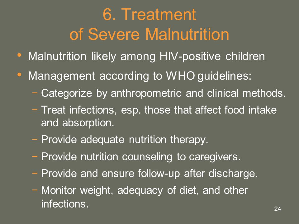 6. Treatment of Severe Malnutrition