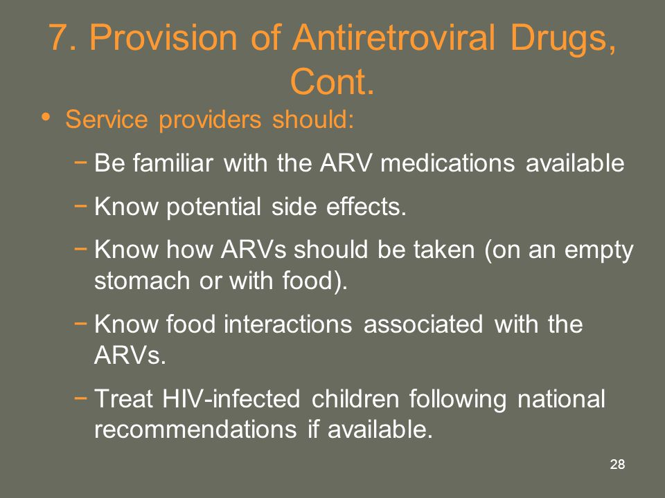 7. Provision of Antiretroviral Drugs, Cont.
